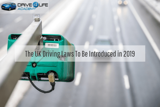 The UK Driving Laws To Be Introduced in 2019