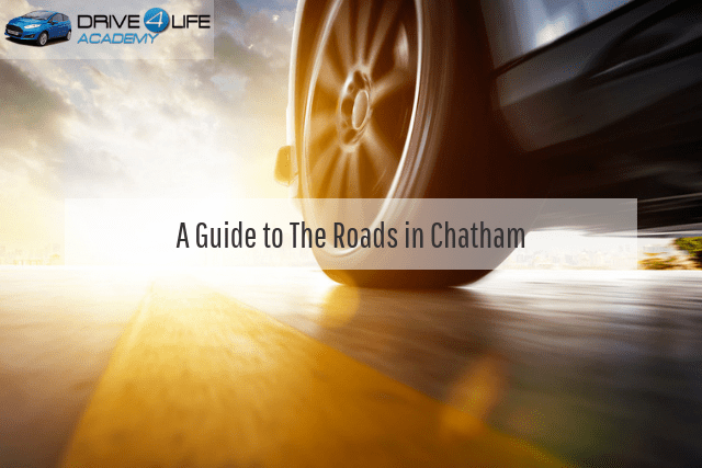 A Guide to The Roads in Chatham